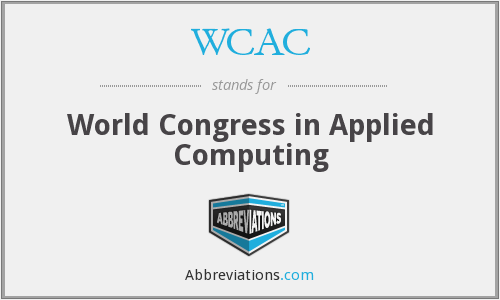 WCAC - World Congress in Applied Computing