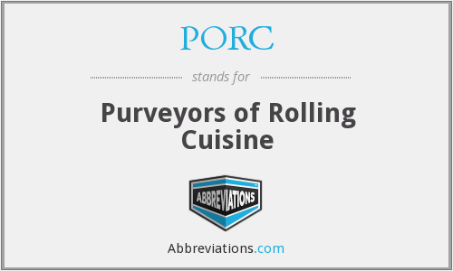 PORC - Purveyors of Rolling Cuisine