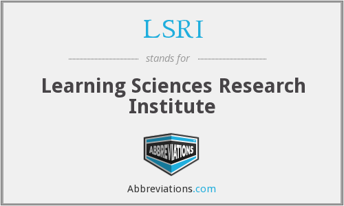 LSRI - Learning Sciences Research Institute