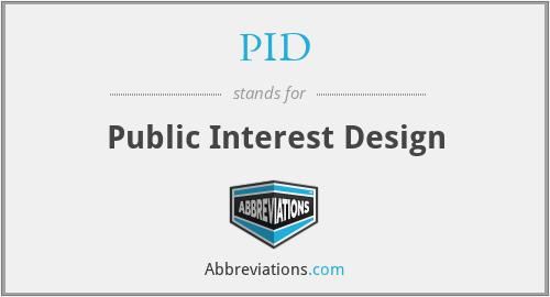 PID - Public Interest Design