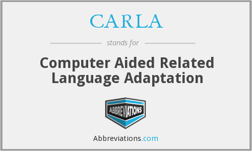 CARLA - Computer Aided Related Language Adaptation