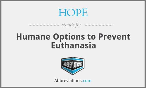HOPE - Humane Options to Prevent Euthanasia