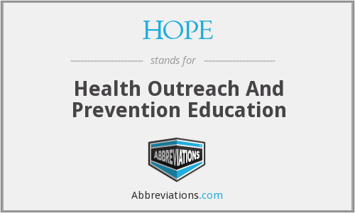 HOPE - Health Outreach And Prevention Education
