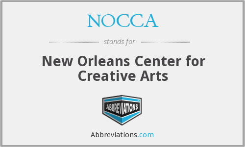NOCCA - New Orleans Center for Creative Arts