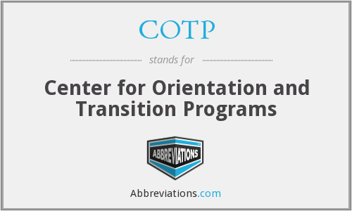 COTP - Center for Orientation and Transition Programs