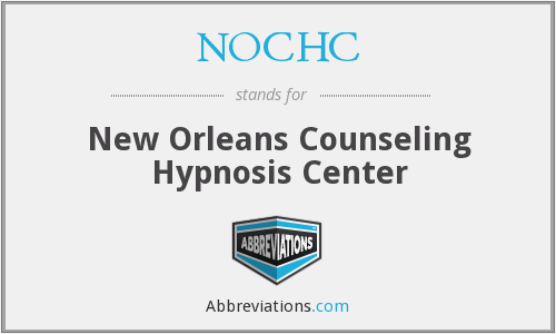 NOCHC - New Orleans Counseling Hypnosis Center