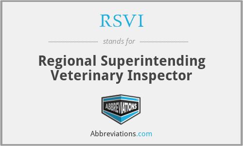 RSVI - Regional Superintending Veterinary Inspector