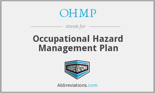 OHMP - Occupational Hazard Management Plan