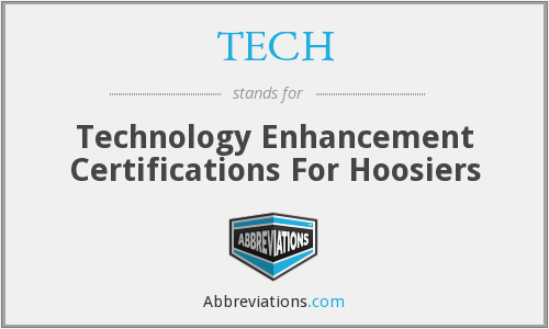 TECH - Technology Enhancement Certifications For Hoosiers