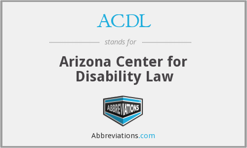 ACDL - Arizona Center for Disability Law