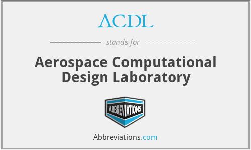 ACDL - Aerospace Computational Design Laboratory