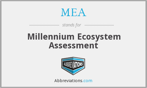 MEA - Millennium Ecosystem Assessment