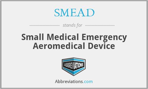 SMEAD - Small Medical Emergency Aeromedical Device
