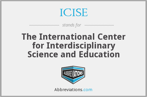 What does ICISE stand for?