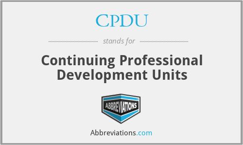 CPDU - Continuing Professional Development Units