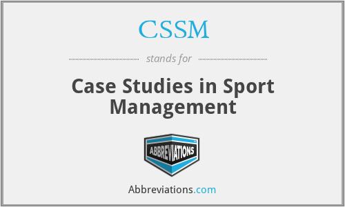 CSSM - Case Studies in Sport Management