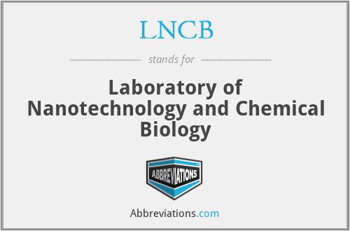 LNCB - Laboratory of Nanotechnology and Chemical Biology
