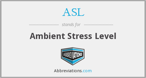ASL - Ambient Stress Level