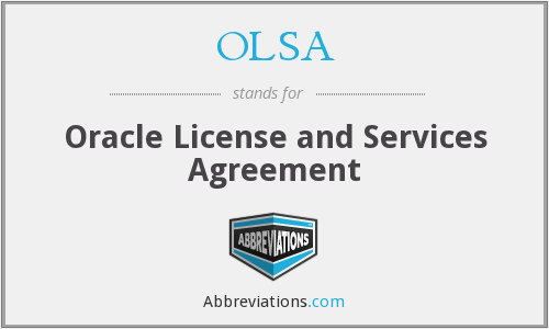 OLSA - Oracle License and Services Agreement