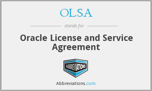OLSA - Oracle License and Service Agreement