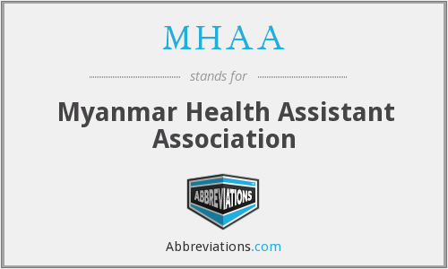MHAA - Myanmar Health Assistant Association