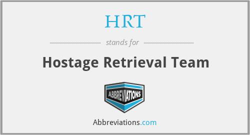 HRT - Hostage Retrieval Team