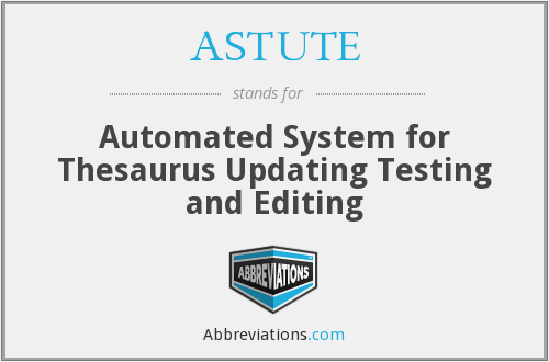 What does ASTUTE stand for?