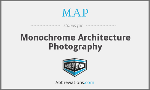 MAP - Monochrome Architecture Photography