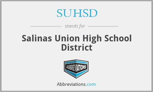 SUHSD - Salinas Union High School District