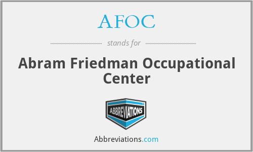 AFOC - Abram Friedman Occupational Center