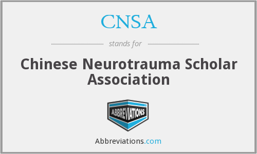 CNSA - Chinese Neurotrauma Scholar Association