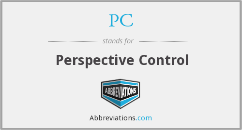 PC - Perspective Control