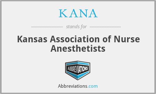 KANA - Kansas Association of Nurse Anesthetists