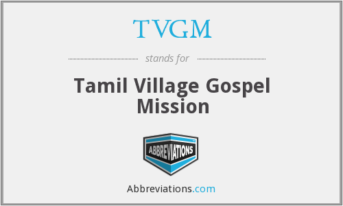 TVGM - Tamil Village Gospel Mission