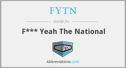 What does FYTN stand for?