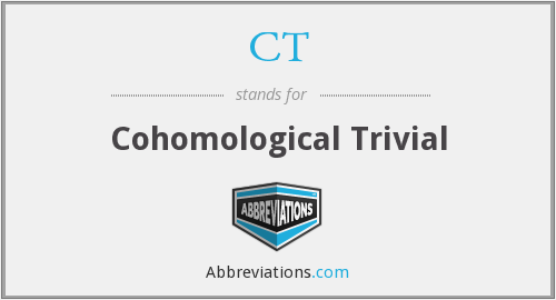 CT - Cohomological Trivial