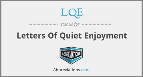 LQE - Letters Of Quiet Enjoyment