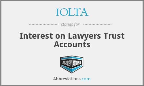 IOLTA - Interest on Lawyers Trust Accounts
