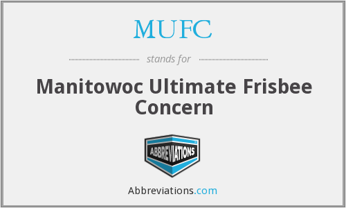 MUFC - Manitowoc Ultimate Frisbee Concern