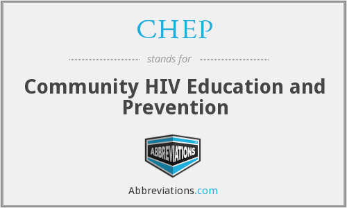 CHEP - Community HIV Education and Prevention