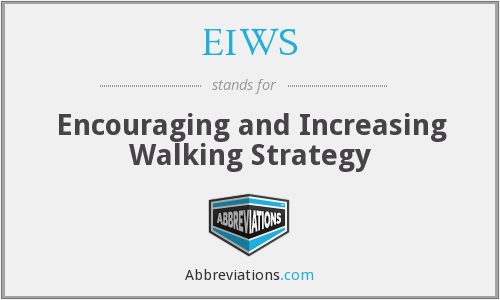 EIWS - Encouraging and Increasing Walking Strategy