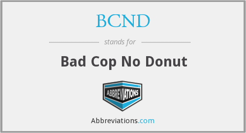 What does BCND stand for?