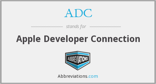 ADC - Apple Developer Connection