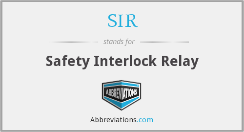 SIR - Safety Interlock Relay