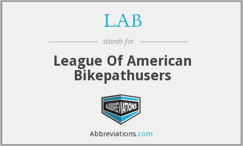 LAB - League Of American Bikepathusers
