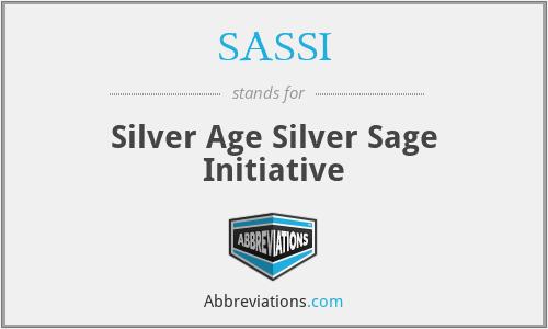 SASSI - Silver Age Silver Sage Initiative