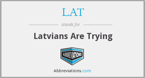 What does latvians stand for?