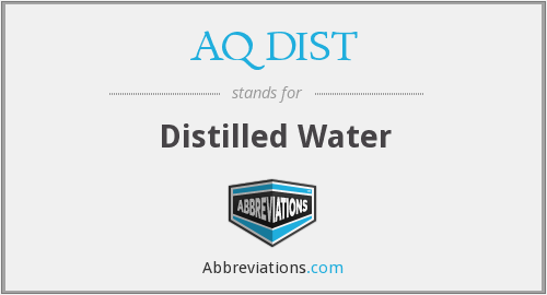 AQ DIST - Distilled Water