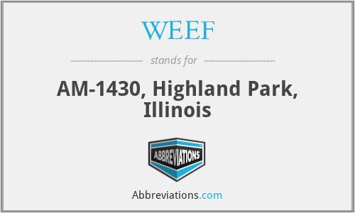WEEF - AM-1430, Highland Park, Illinois