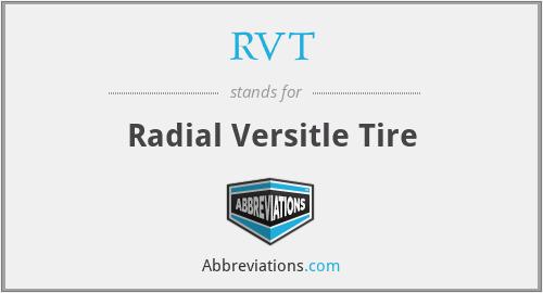 RVT - Radial Versitle Tire